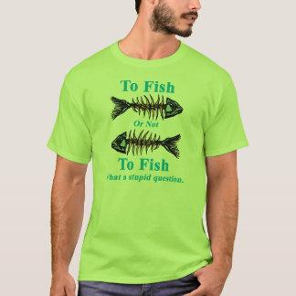 Skeleton Cyan To Fish or Not to Fish T-Shirt