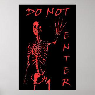 Skeleton (DO NOT ENTER) Poster