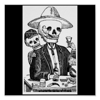 Skeleton Drinking Tequila and Smoking Poster