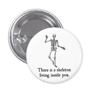 Skeleton Living Inside You Button
