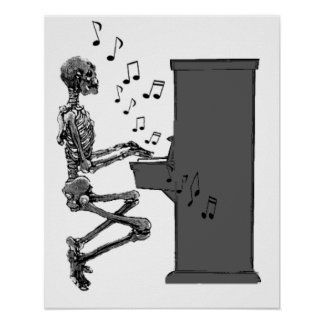 Skeleton Playing Piano Music Funny Poster