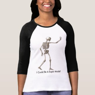 Skeleton Quotes Super Model T-Shirt