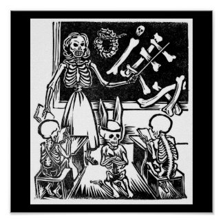 "Skeleton Teacher and Students ""Day of the Dead"" Poster"