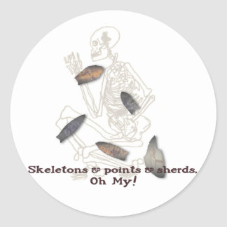 Skeletons, Points, & Sherds, Oh My! Classic Round Sticker