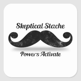 Skeptical Stache Powers Activate Square Sticker