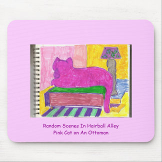 Sketches from Hairball Alley pink cat, Random S... Mouse Pad