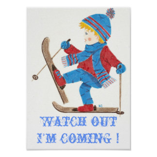 Ski boy 1, Watch out I'm coming ! Poster