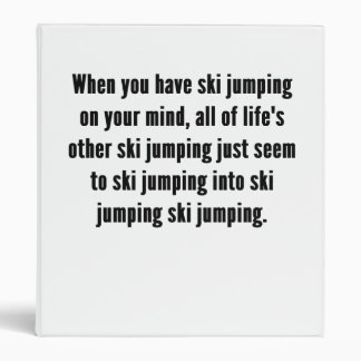 Ski Jumping On Your Mind Binders