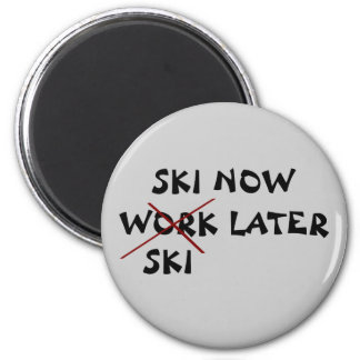 Ski Now Ski Later Magnet