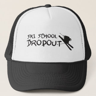 Ski School Dropout Trucker Hat