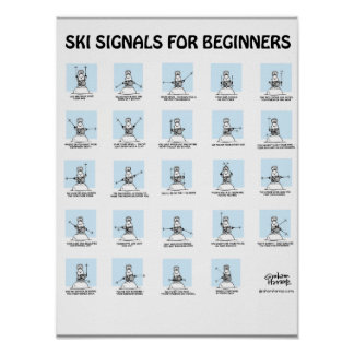 Ski Signals for Beginners Poster by Graham Harrop Poster