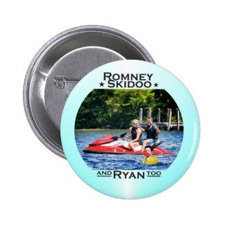 Skidoo y Ryan de Romney, también Pin