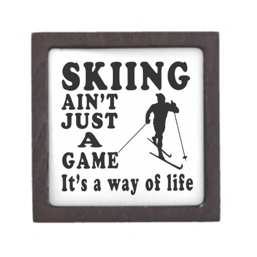 Skiing Ain't Just A Game It's A Way Of Life Premium Jewelry Box