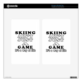 Skiing Ain't Just A Game It's A Way Of Life Kindle Fire Decals