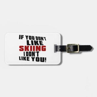SKIING Don't Like Bag Tag