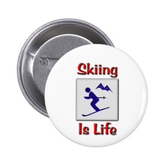 Skiing Is Life Pins