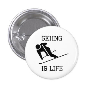 Skiing Is Life Buttons