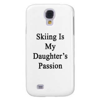 Skiing Is My Daughter's Passion Galaxy S4 Covers