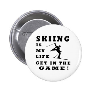 Skiing Is My Life Pins