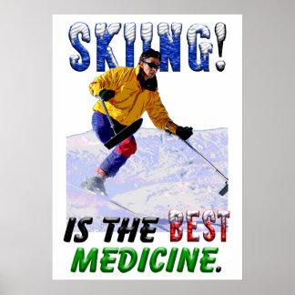 Skiing is the Best Medicine Print