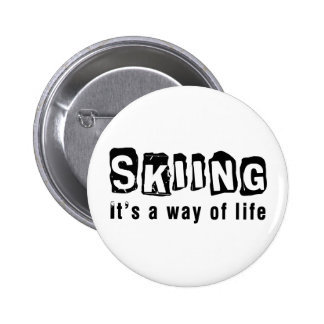 Skiing It's a way of life Pin