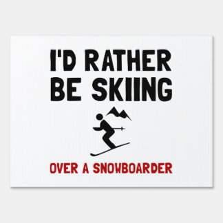 Skiing Over Snowboarder Lawn Signs