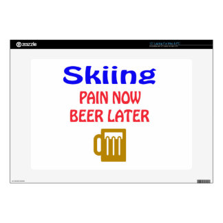 """Skiing pain now beer later decal for 15"""" laptop"""