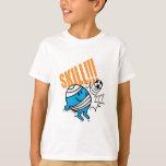 Skill! T-Shirt