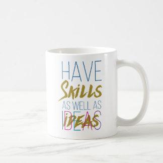 Skills Inspirational Motivational Typography. Coffee Mug