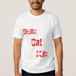 Skillz, Dat, Killz TKD Playera