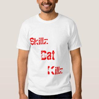 Skillz, Dat, Killz TKD T Shirt