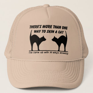 Skin A Cat Funny Hat Humor