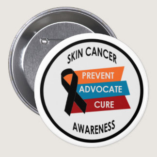 "Skin Cancer Awareness 3"" Large Badge Button"