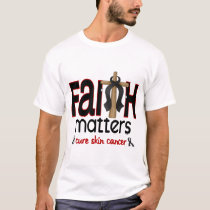Skin Cancer Faith Matters Cross 1 T-Shirt