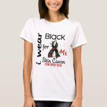 Skin Cancer I Wear Black For ME 43 T-Shirt