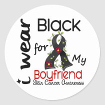 Skin Cancer I Wear Black For My Boyfriend 43 Classic Round Sticker