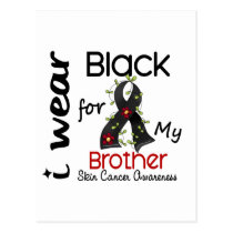 Skin Cancer I Wear Black For My Brother 43 Postcard