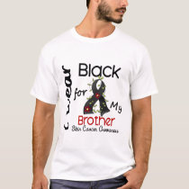 Skin Cancer I Wear Black For My Brother 43 T-Shirt