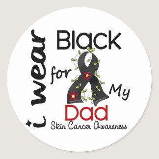 Skin Cancer I Wear Black For My Dad 43 Classic Round Sticker