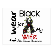 Skin Cancer I Wear Black For My Wife 43 Postcard
