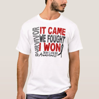 Skin Cancer Survivor It Came We Fought I Won T-Shirt