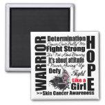 Skin Cancer Warrior Fight Slogans Magnet