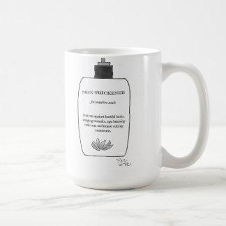 Skin thickener for sensitive souls mugs