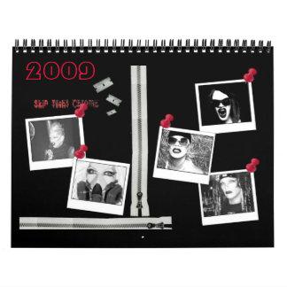 Skin Tight 2009 Calendar
