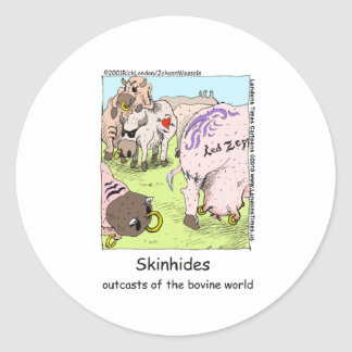 SkinHides Cow Outcasts Funny Tees Mugs Etc Classic Round Sticker
