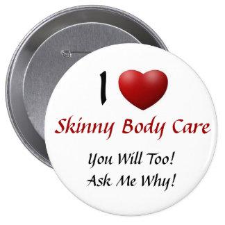 Skinny Body Care Pinback Button