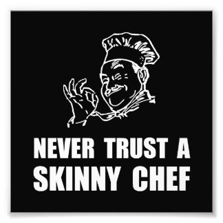 Skinny Chef Photo Print