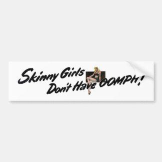 Skinny Girls Bumper Car Bumper Sticker