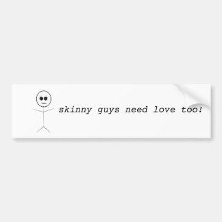Skinny guys need love too! car bumper sticker