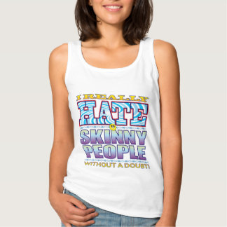 Skinny People Hate Face Basic Tank Top